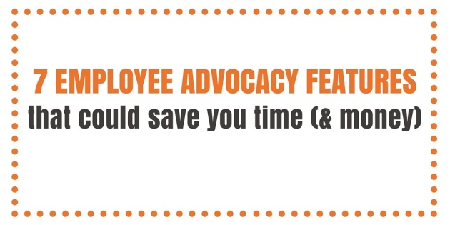 7 EMPLOYEE ADVOCACY FEATURES.jpg