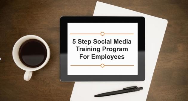 5 step social media training program